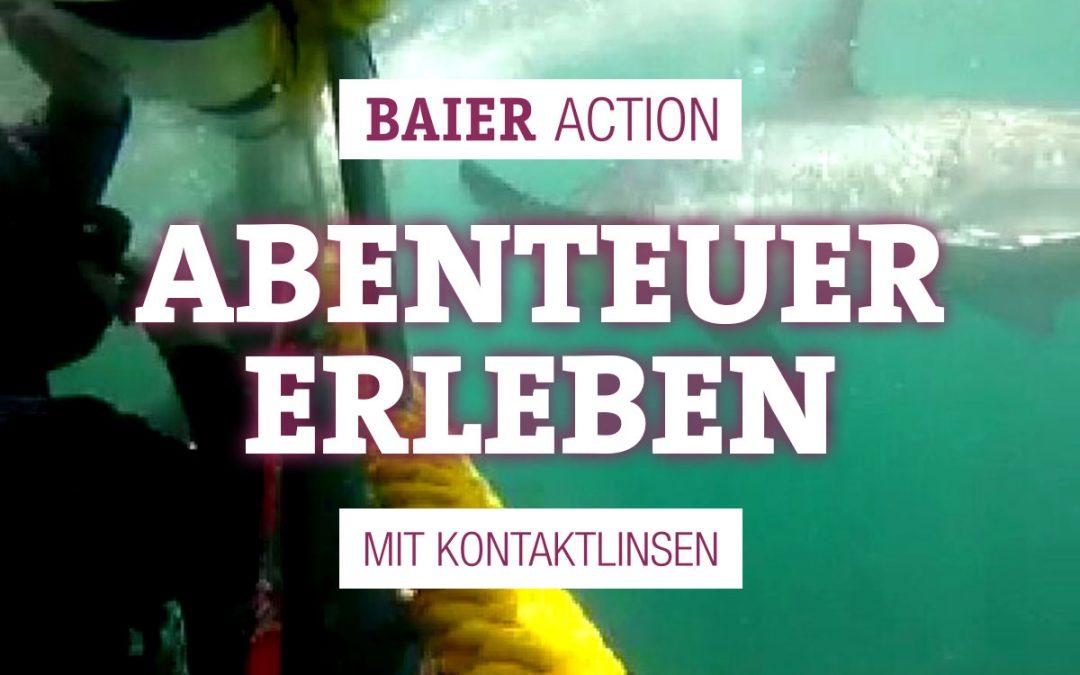 BAIER ACTION – ABENTEUER OHNE KOMPROMISSE